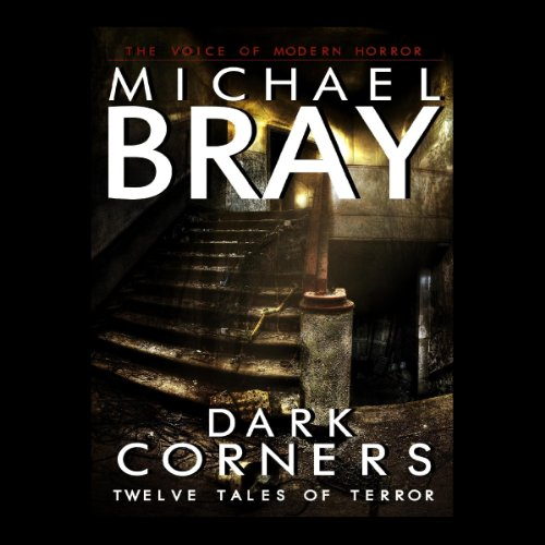Dark Corners: Twelve Tales of Terror