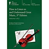 The Great Courses: How to Listen to and Understand Great Music, 3rd Edition
