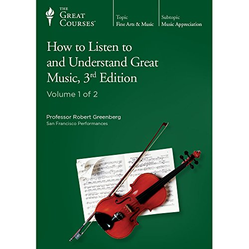 The Great Courses: How to Listen to and Understand Great Music, 3rd Edition by The Great Courses
