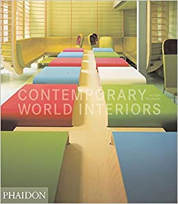 Amazon Com Contemporary World Interiors 9780714843360 Yelavich Susan Books
