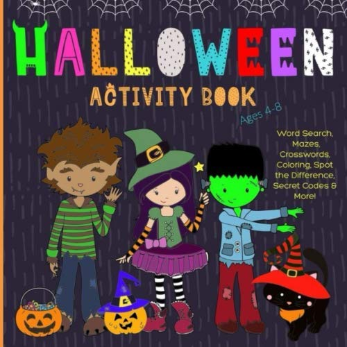 Clever Ideas For Halloween Costumes (Halloween Activity Book: For Kids Ages 4-8. Word Search, Mazes, Crosswords, Coloring, Jokes, Puzzles & Much)