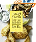 Low Carb Revolution: Comfort Eating f...