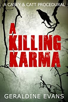 A Killing Karma (Casey & Catt British Mystery Series Book 2) by [Evans, Geraldine]