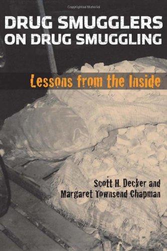 Drug Smugglers on Drug Smuggling: Lessons from the Inside