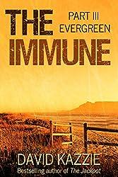 The Immune: Evergreen: Part III
