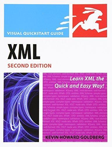 Xml: Visual QuickStart Guide (Visual QuickStart Guides) by Kevin Howard Goldberg (2008-12-11)