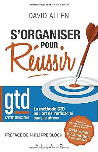 """s""""organiser pour réussir. GTD"""