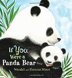 If You Were a Panda Bear, Florence F. Minor, 0061950904