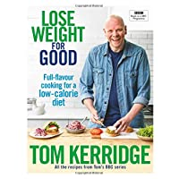 Lose Weight for Good: Full-flavour cooking for a low-calorie diet