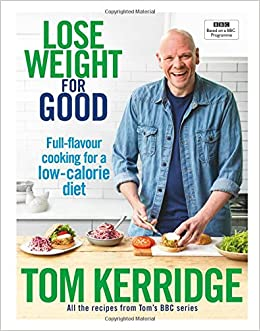 Lose weight for good full flavour cooking for a low calorie diet lose weight for good full flavour cooking for a low calorie diet amazon tom kerridge libros en idiomas extranjeros forumfinder Images