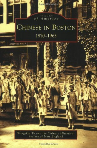 Chinese in Boston, 1870-1965 (Images of America: Massachusetts) by Wing-kai To - Arcadia Mall Shopping