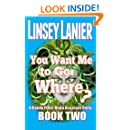 You Want Me to Go Where? (A Dandy Frost-Ninja Assassin Story) (Volume 2)