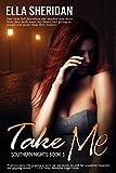 Take Me (Southern Nights Book 3)
