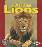 African Lions (Pull Ahead Books) (Pull Ahead Books (Paperback))