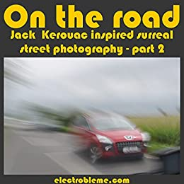 on the road by jack kerouac 2 essay Litcharts assigns a color and icon to each theme in on the road, which you can use to track the themes throughout the work freedom, travel, and wandering each part of kerouac's novel—until the short, concluding part five—tells the story of a journey, and its title emphasizes the importance of traveling, of being on the road whether .
