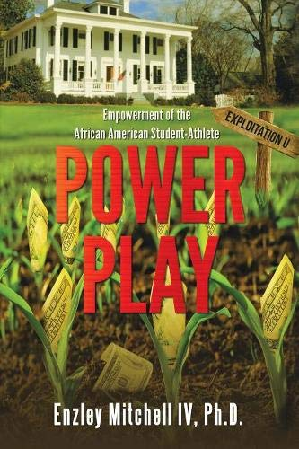 Search : Power Play: Empowerment of the African American Student-Athlete