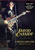 Cassidy, David - I Think I Love You: Greatest Hits Live