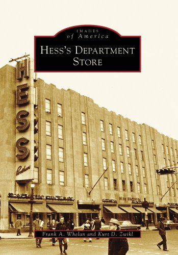Hess's Department Store (Images of America: Pennsylvania)