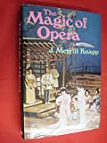 img - for Magic of Opera book / textbook / text book