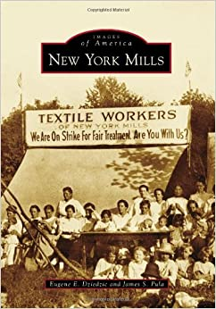 Book New York Mills (Images of America (Arcadia Publishing))