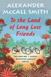Book cover from To the Land of Long Lost Friends: No. 1 Ladies Detective Agency (20) (No. 1 Ladies Detective Agency Series) by Alexander McCall Smith