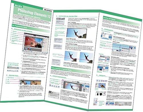 Photoshop Elements 12 - Bilder korrigieren und optimieren Landkarte – Folded Map, 14. März 2014 Martin Vieten Christian Bildner BILDNER Verlag GmbH 3832801057