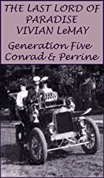 The Last Lord of Paradise - Generation Five Conrad and Perrine