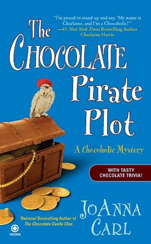 - The Chocolate Pirate Plot: A Chocoholic Mystery