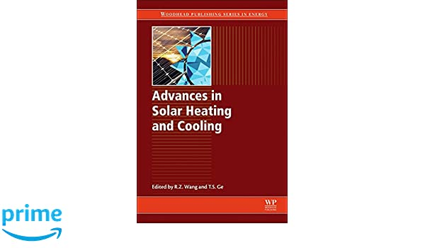 Advances in Solar Heating and Cooling (Woodhead Publishing Series in