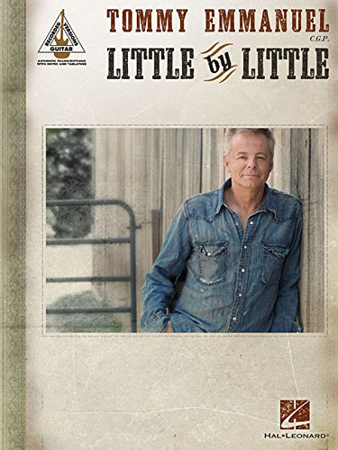 Tommy Emmanuel - Little by Little (Guitar Recorded Versions)