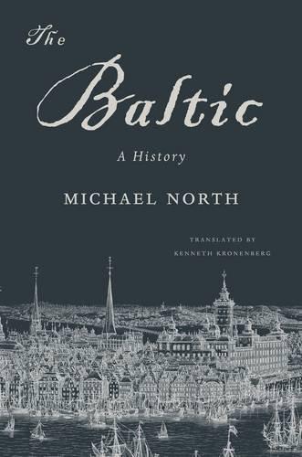 The Baltic: A History pdf epub