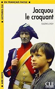 Jacquou le croquant, niveau 1 par Eugène Le Roy