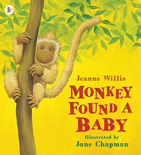 Download Monkey Found a Baby by Jeanne Willis (2014-04-03) PDF