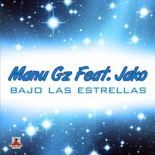 Amazon.com: Bajo las Estrellas: Manu Gz feat. Jako: MP3 Downloads