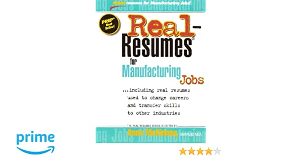 Real-Resumes for Manufacturing Jobs (Real-Resumes Series)