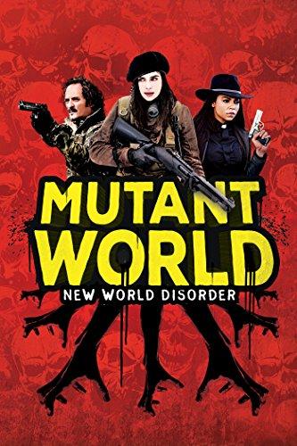 Mutant World by