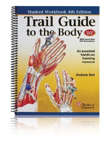 ?Trail Guide to the Body: Student Workbook? [Spiral-bound] [2010] (Author) Andrew Biel