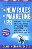 img - for The New Rules of Marketing and PR: How to Use Social Media, Online Video, Mobile Applications, Blogs, Newsjacking, and Viral Marketing to Reach Buyers Directly book / textbook / text book