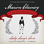 Lady Lucy's Lover: The Royal Series, Book 4 | Marion Chesney