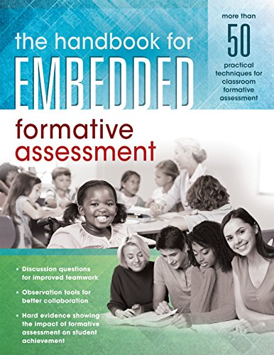 (The Handbook for Embedded Formative Assessment (A Practical Guide to Classroom Formative Assessment Strategies))