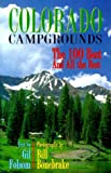 img - for By Gil Folsom - Colorado Campgrounds: The 100 Best and All the Rest (2000-02-16) [Paperback] book / textbook / text book