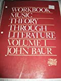 Music Theory Through Literature, Baur, John, 0136078397