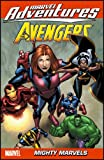 Marvel Adventures The Avengers - Volume 6: Mighty Marvels (Marvel Adventures Avengers) (v. 6)