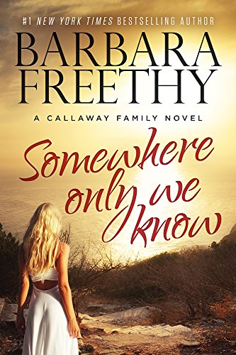 Somewhere Only We Know (The Callaways)