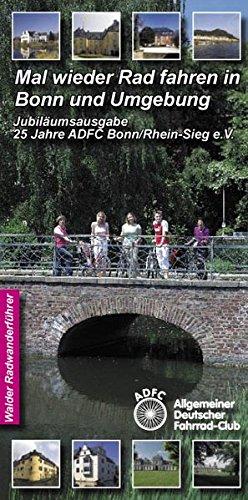 Mal wieder Rad fahren in Bonn und Umgebung