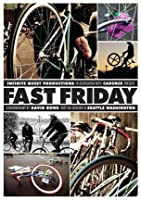 Fast Friday