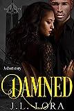 Damned: A Trinity short story (The Trinity)