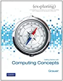 Exploring Getting Started with Computer Concepts, Poatsy and Grauer, Robert, 0558463428