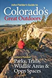 Guide to Colorado's Great Outdoors, Fielder, 0986000434