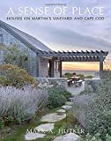 img - for A Sense of Place: Houses on Martha's Vineyard and Cape Cod book / textbook / text book